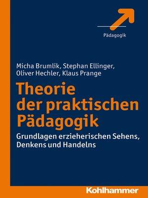 cover image of Theorie der praktischen Pädagogik