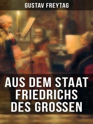 cover image of Aus dem Staat Friedrichs des Großen