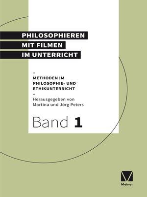 cover image of Philosophieren mit Filmen im Unterricht