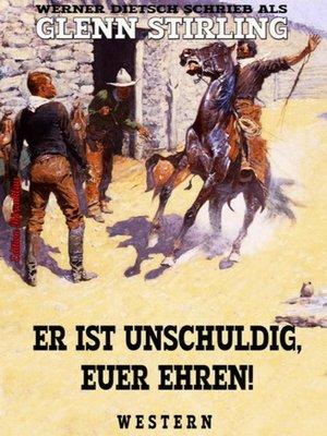cover image of Er ist unschuldig, Euer Ehren!
