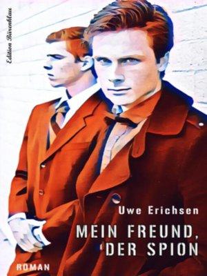 cover image of Mein Freund, der Spion