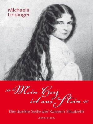 cover image of Mein Herz ist aus Stein