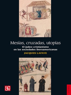 cover image of Mesías, cruzadas, utopías