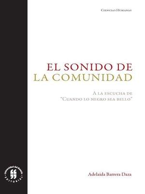 cover image of El sonido de la comunidad