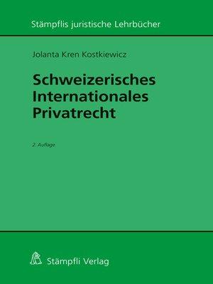 cover image of Schweizerisches Internationales Privatrecht