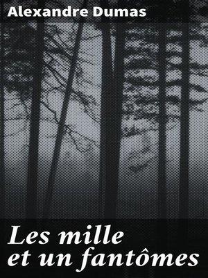 cover image of Les mille et un fantômes
