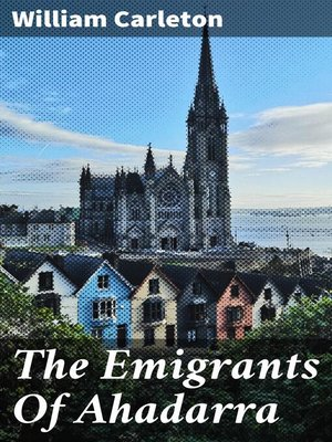 cover image of The Emigrants of Ahadarra