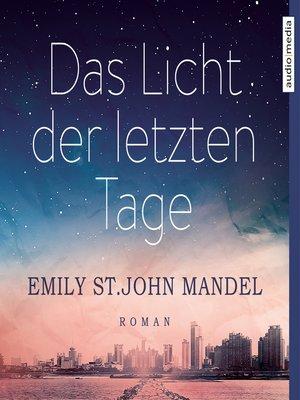 cover image of Das Licht der letzten Tage