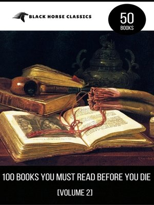 cover image of 100 Books You Must Read Before You Die [volume 2] (Black Horse Classics)