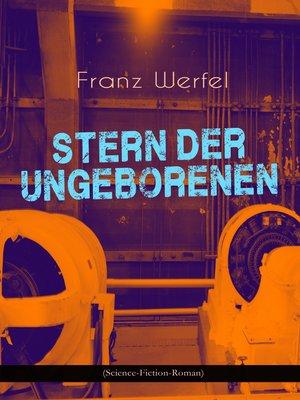 cover image of Stern der Ungeborenen (Science-Fiction-Roman)