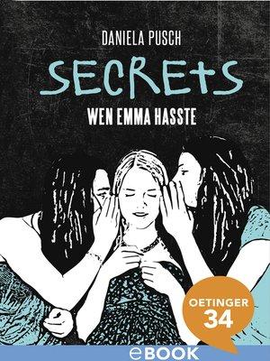 cover image of Secrets. Wen Emma hasste