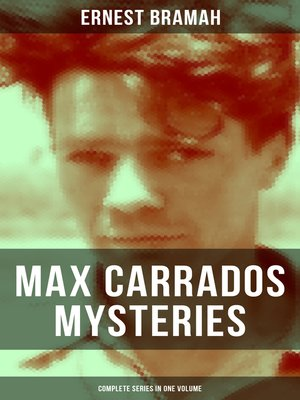 cover image of Max Carrados Mysteries--Complete Series in One Volume