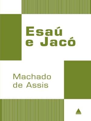 cover image of Esaú e Jacó