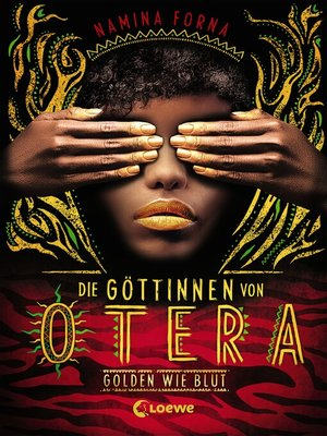 cover image of Die Göttinnen von Otera (Band 1)--Golden wie Blut