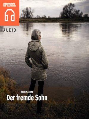 cover image of Der fremde Sohn