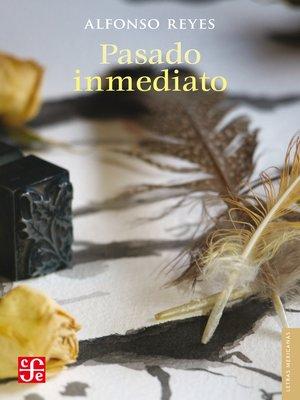 cover image of Pasado inmediato