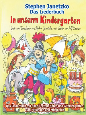 cover image of In unserm Kindergarten--Spielend leicht einsetzbare Spiel- und Tanzlieder