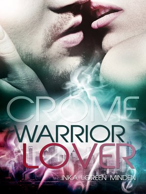 cover image of Crome--Warrior Lover 2
