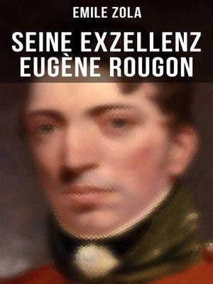 cover image of Seine Exzellenz Eugène Rougon
