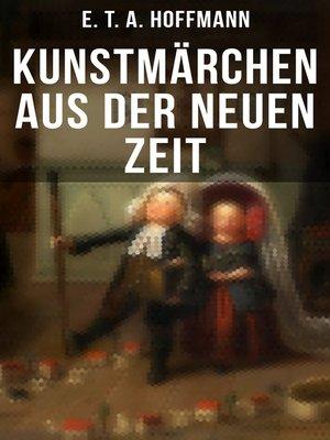 cover image of Kunstmärchen aus der neuen Zeit