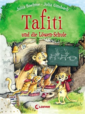 cover image of Tafiti und die Löwen-Schule