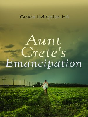 cover image of Aunt Crete's Emancipation