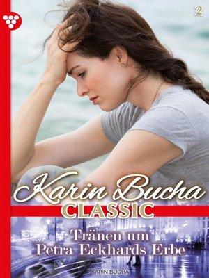 cover image of Karin Bucha Classic 2 – Liebesroman