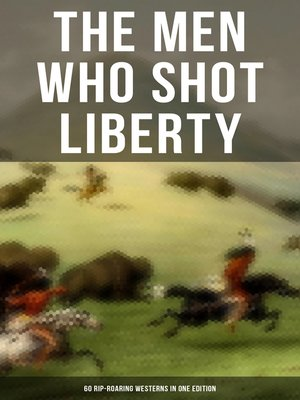 cover image of THE MEN WHO SHOT LIBERTY