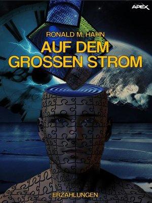 cover image of AUF DEM GROSSEN STROM
