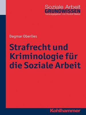 cover image of Strafrecht und Kriminologie für die Soziale Arbeit