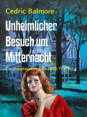 cover image of Unheimlicher Besuch um Mitternacht