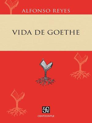 cover image of Vida de Goethe