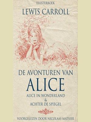 cover image of De avonturen van Alice
