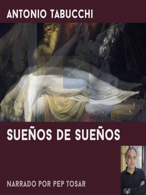 cover image of Sueños de sueños