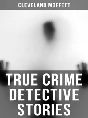 cover image of True Crime Detective Stories