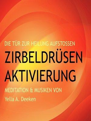 cover image of Zirbeldrüsen-Aktivierung (Epiphyse)