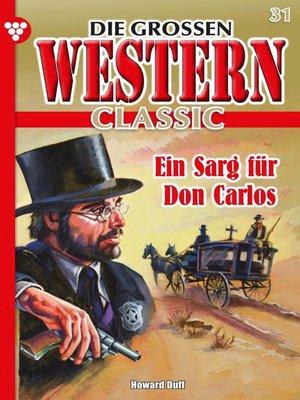 cover image of Die großen Western Classic 31 – Western