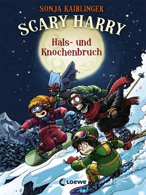 cover image of Scary Harry 6--Hals- und Knochenbruch