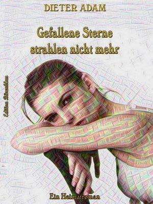 cover image of Gefallene Sterne strahlen nicht mehr