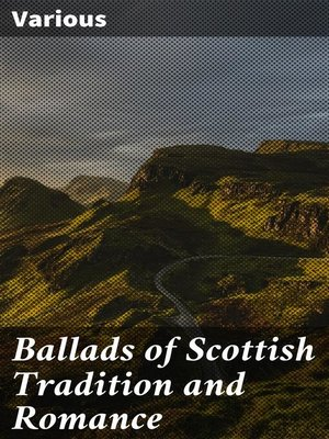 cover image of Ballads of Scottish Tradition and Romance
