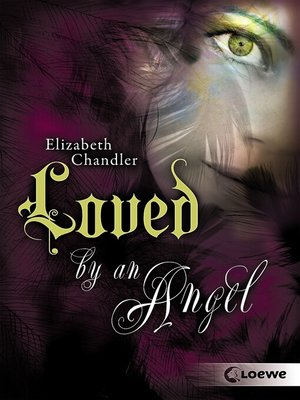 cover image of Kissed by an Angel 2--Loved by an Angel
