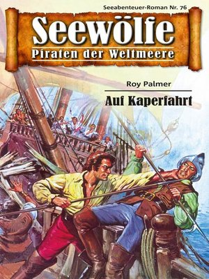cover image of Seewölfe--Piraten der Weltmeere 76