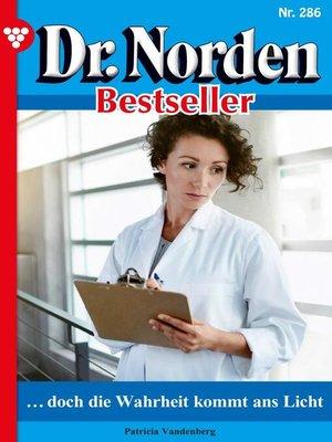 cover image of Dr. Norden Bestseller 286 – Arztroman