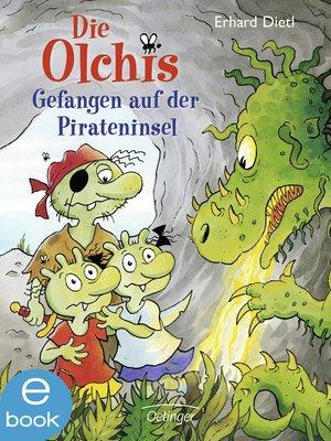 cover image of Die Olchis. Gefangen auf der Pirateninsel
