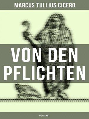cover image of Von den Pflichten--De officiis