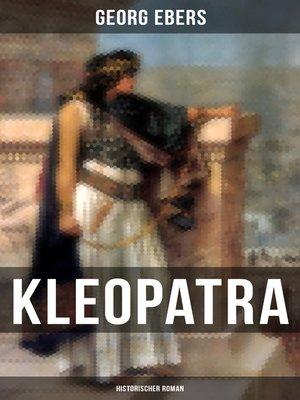 cover image of Kleopatra (Historischer Roman)