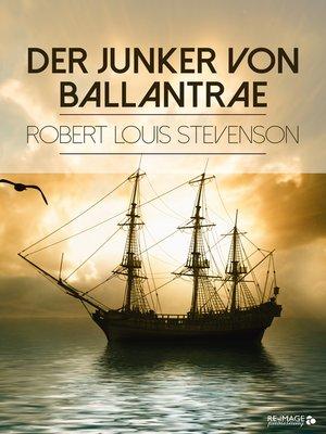 cover image of Der Junker von Ballantrae