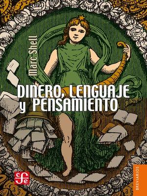 cover image of Dinero, lenguaje y pensamiento