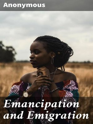 cover image of Emancipation and Emigration