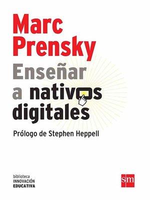 cover image of Enseñar a nativos digitales